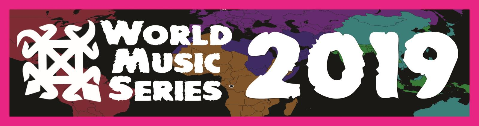 World Music Series 2019 Banner