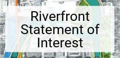 Riverfront Statement of Interest Image